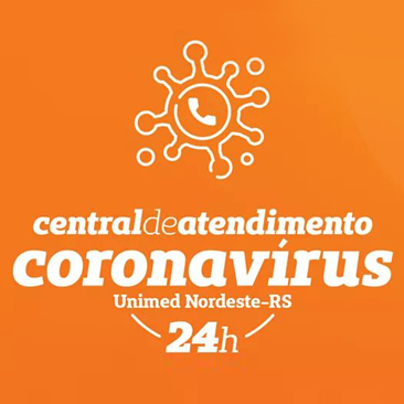 Importante: Central de atendimento Coronavírus para clientes Unimed Nordeste-RS